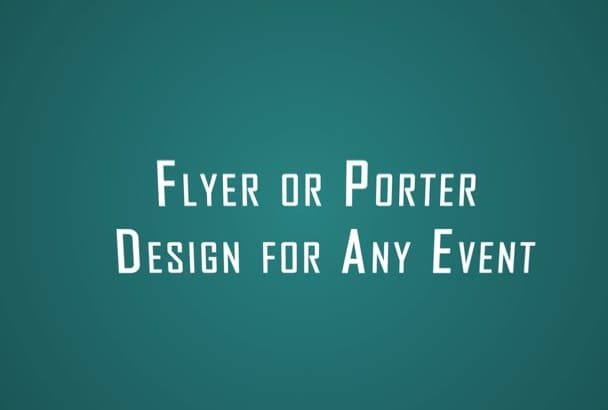 create amazing flyer or poster design for your event