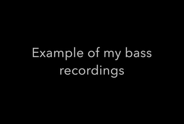 record bass for your metal song