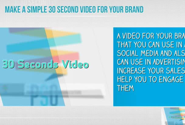 make a simple 30 seconds video for your brand