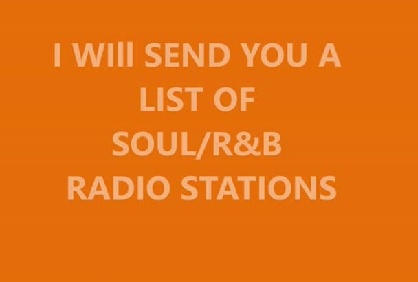 send you a list of RnB radio stations willing to play your music