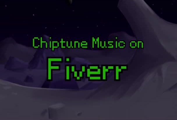 create high quality Chiptune Music for you