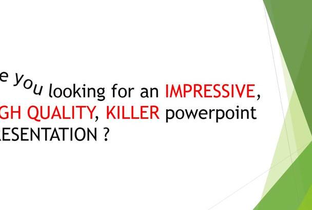 create a killer powerpoint PRESENTATION