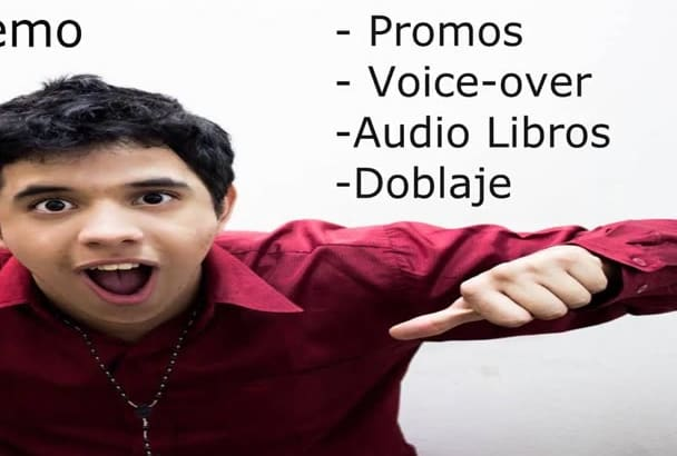 record a voice over promo and more Spanish or English
