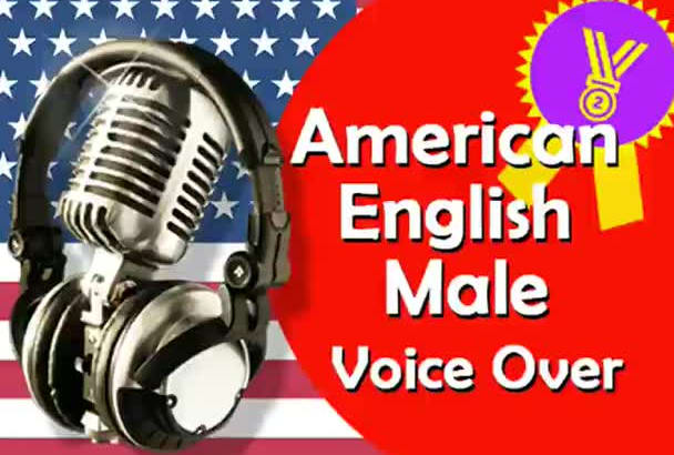 record a Professional American Male Voiceover