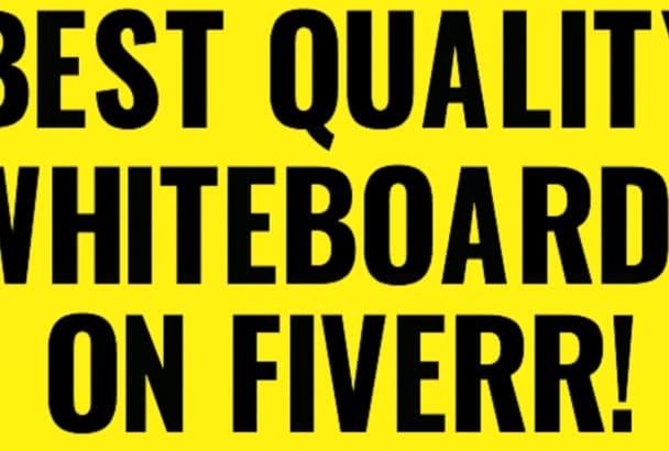 make Best Custom Whiteboard Videos on Fiverr