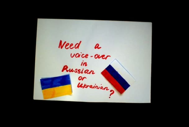 do amazing Russian, Ukrainian or English voiceover