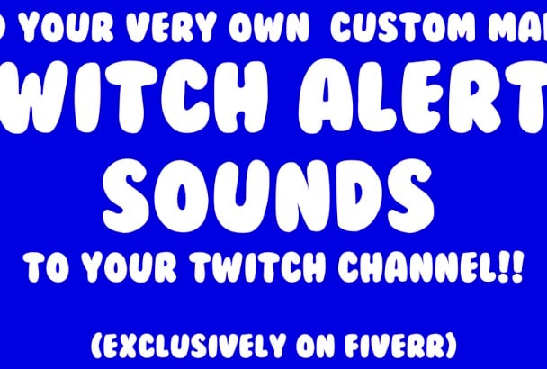 create custom twitch alerts for your twitch channel