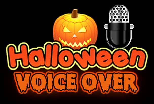 record professional scary HALLOWEEN voice over
