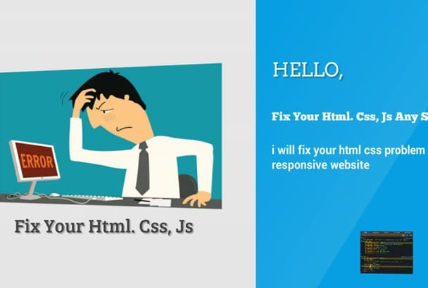 fix your html css problem and responsive website