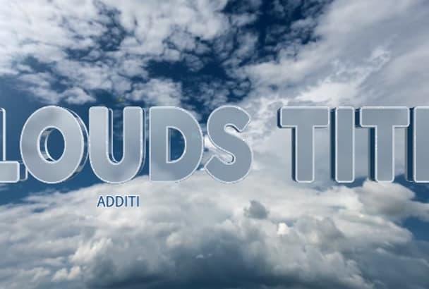 make amazing Clouds Logo Intro