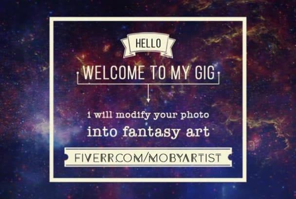 modify your photo into FANTASY Art