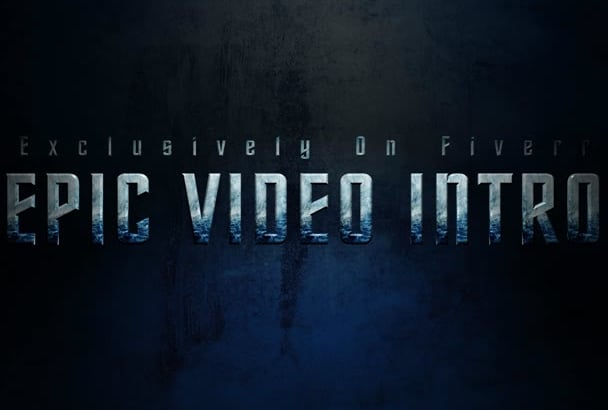 create an EPIC video intro