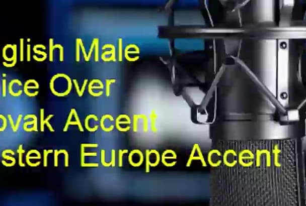 record a voice over with male voice with slovak accent
