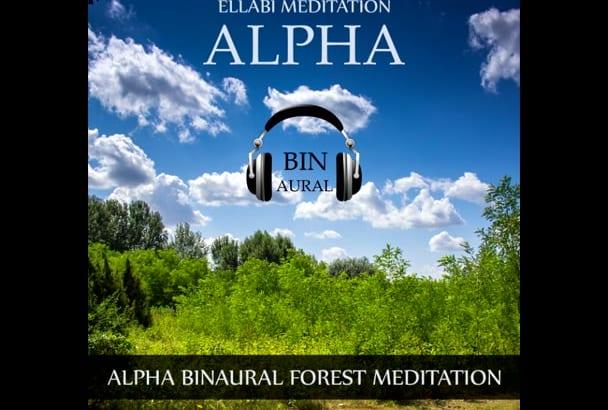give you Alpha Binaural Forest Meditation MP3