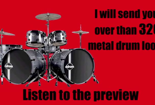 send you over than 320 metal drum loops