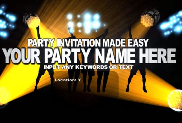 make a party or club invitation video within 48 hrs