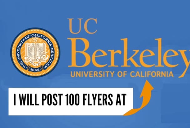 post 100 Flyers at UC Berkeley