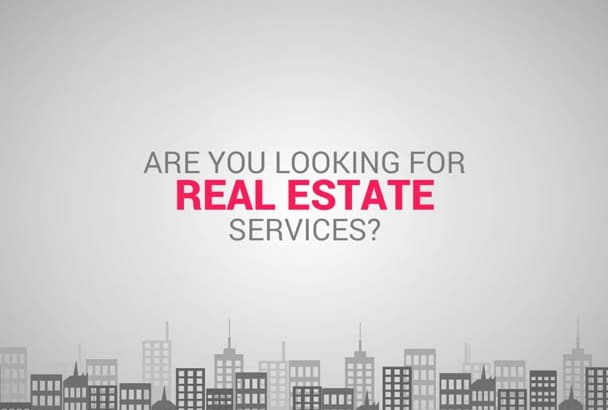 create a great animated REAL estate video for you
