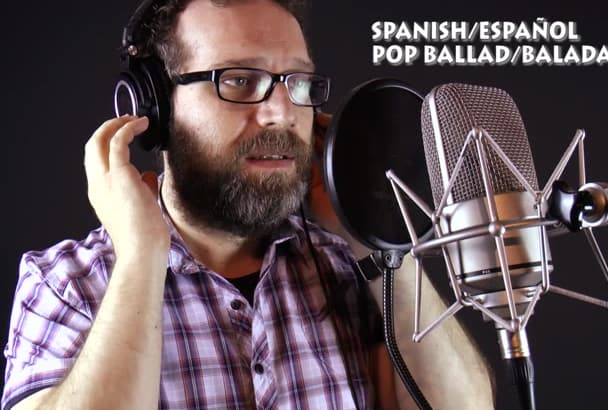 sing your song professionally in Spanish or English