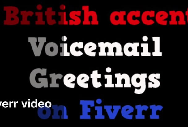 Record a voice greeting in a native british accent by dollydonut record a voice greeting in a native british accent m4hsunfo