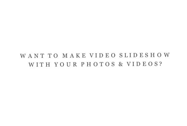 create a professional and creative video slideshow