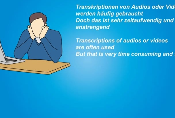 make from your german audio or video a german transcription