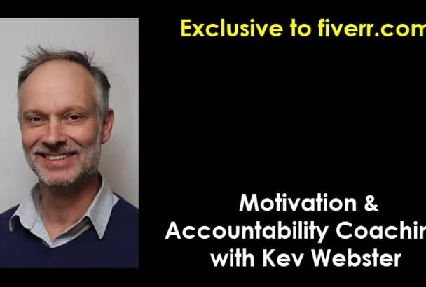 be your motivational and accountability coach on Skype