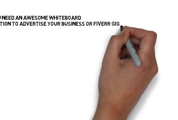 create you an awesome whiteboard animation video