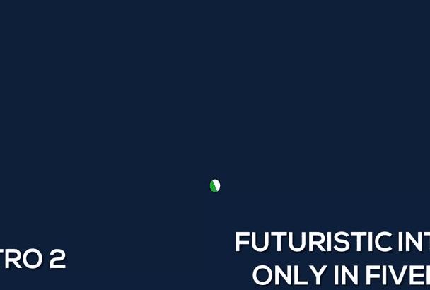 futuristic Intro video, Fast and Cheap