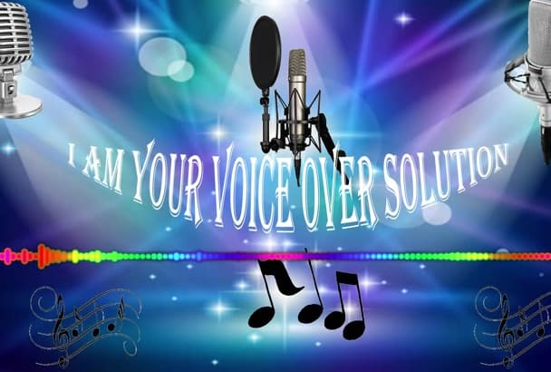 do a great Voice over for you