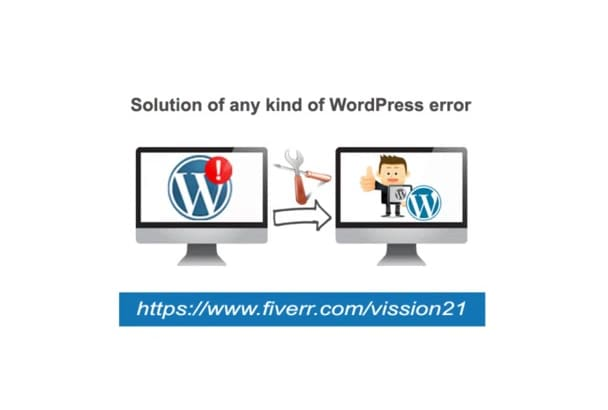 fix your any kind of WordPress error within 24 hours