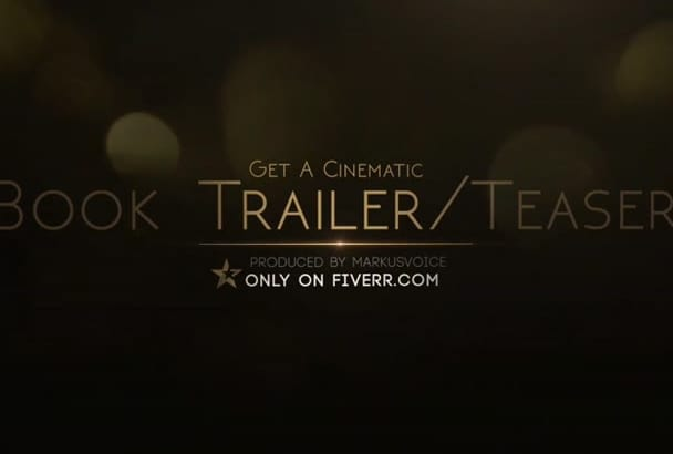 produce a CINEMATIC book trailer