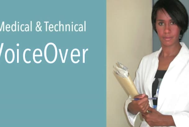 record an engaging medical voiceover