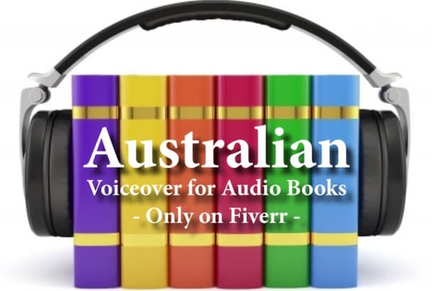 do a quality Australian audiobook voiceover