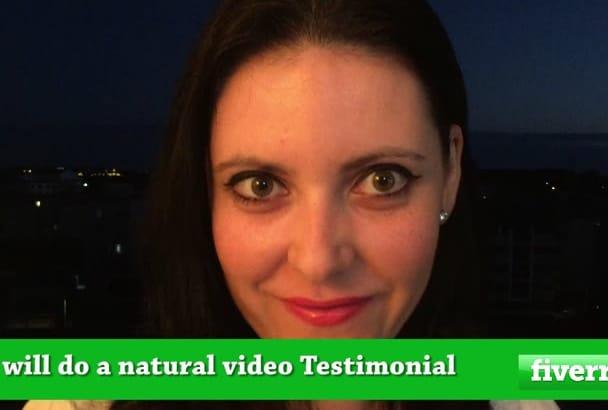 do a natural video Testimonial