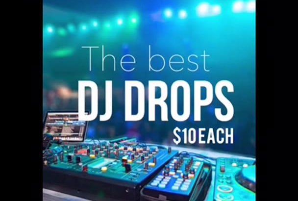 make you the Hottest dj drops on the planet   sound effects