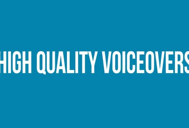 record a HQ voice over in any accent