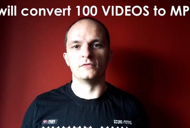 convert 100 videos to mp4