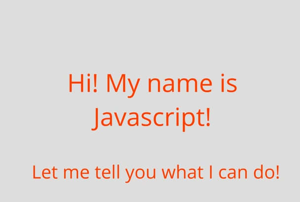 write Javascript code for your project
