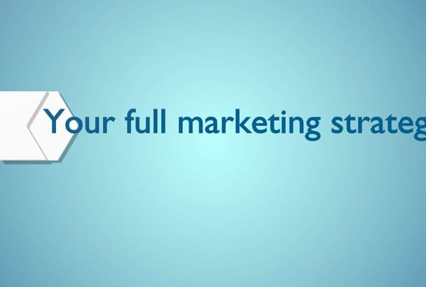 develop and write you a marketing strategy for your business