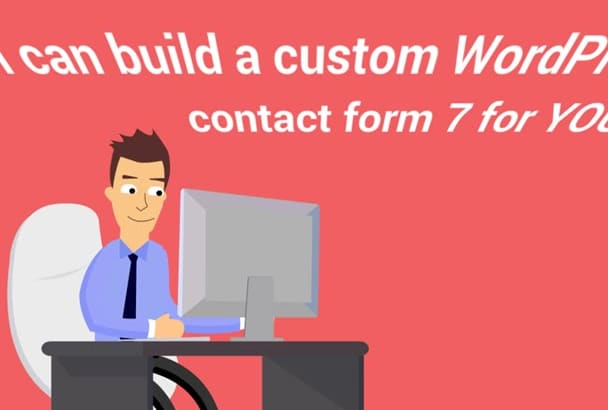 build a custom WordPress contact form 7 for YOU