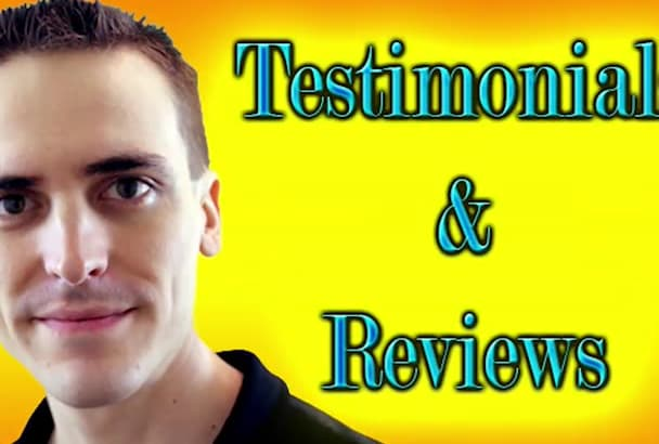 make a video TESTIMONIAL for you