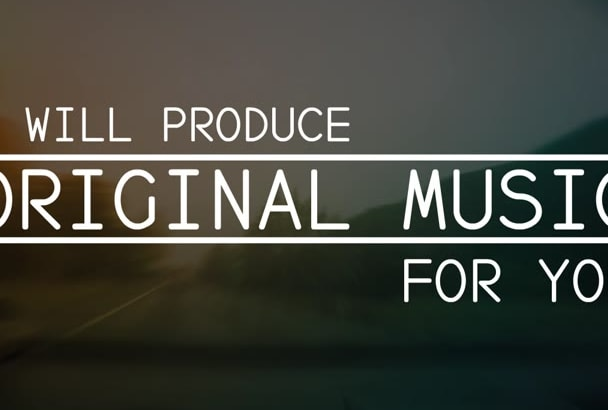 make original music for you