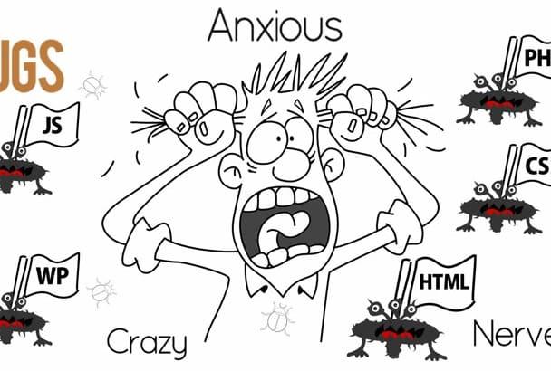 fix your html, css, php, javascript, wordpress bugs