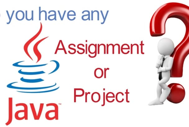 code Java Projects Assignments and add Features