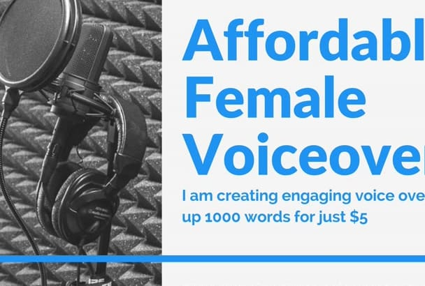 make 10 minute female voiceovers for presentations or videos
