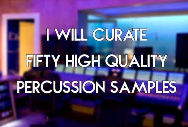 curate 50 genre specific drum samples
