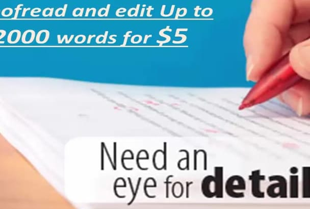 proofread and edit  doc or article up to 2000 words