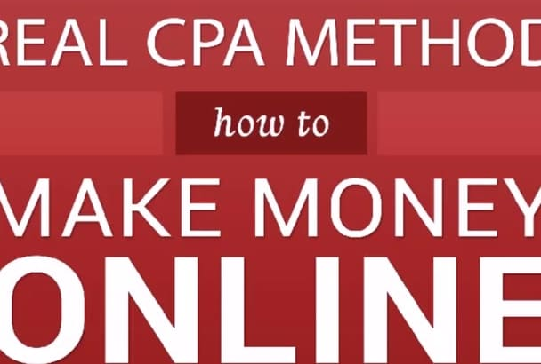 teach how to make money online real CPA methods
