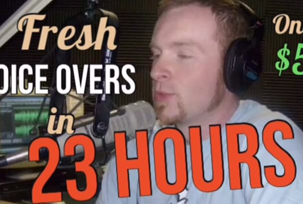 give you a Great American Male Voice Over in 23 hrs or less